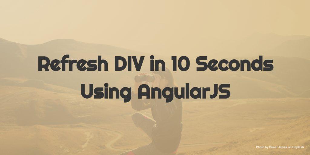 refresh div in 10 seconds using angularjs