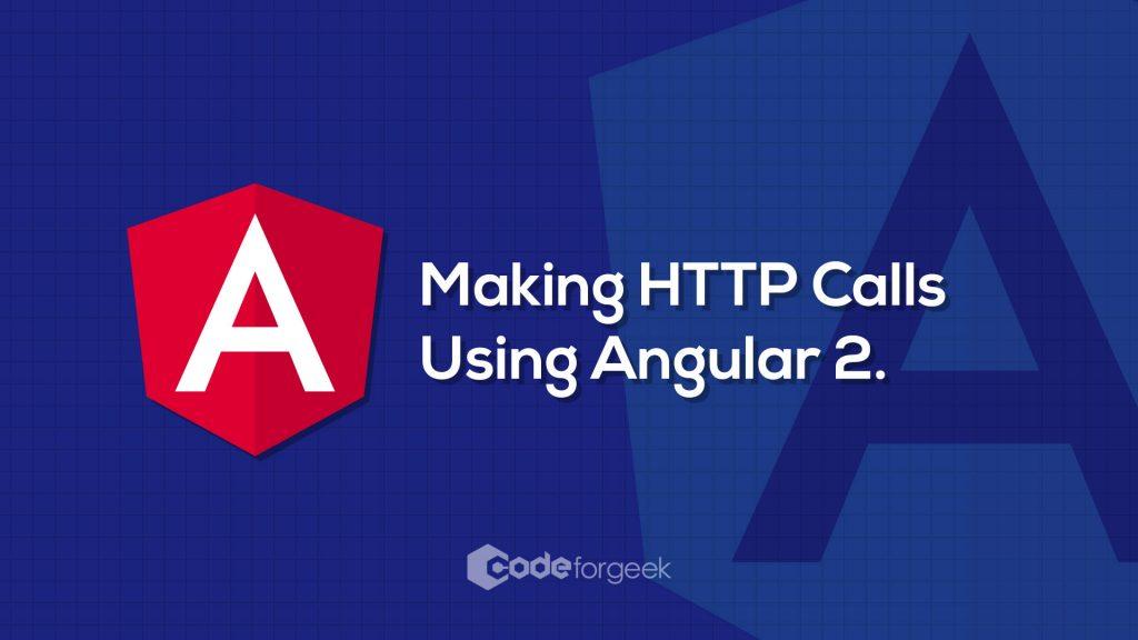 HTTP Calls using Angular2