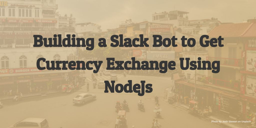 Building a slack bot