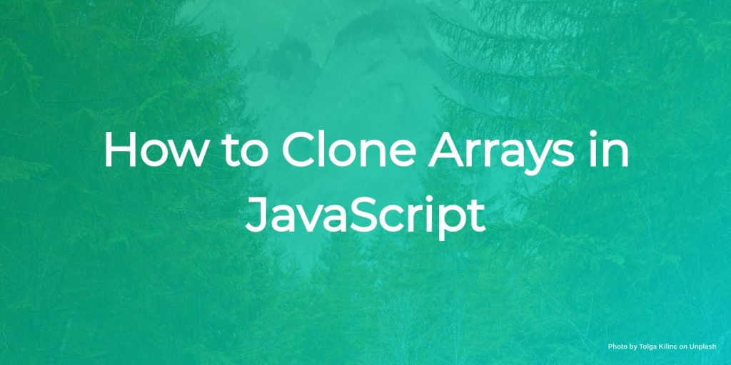 how to clone arrays in javascript