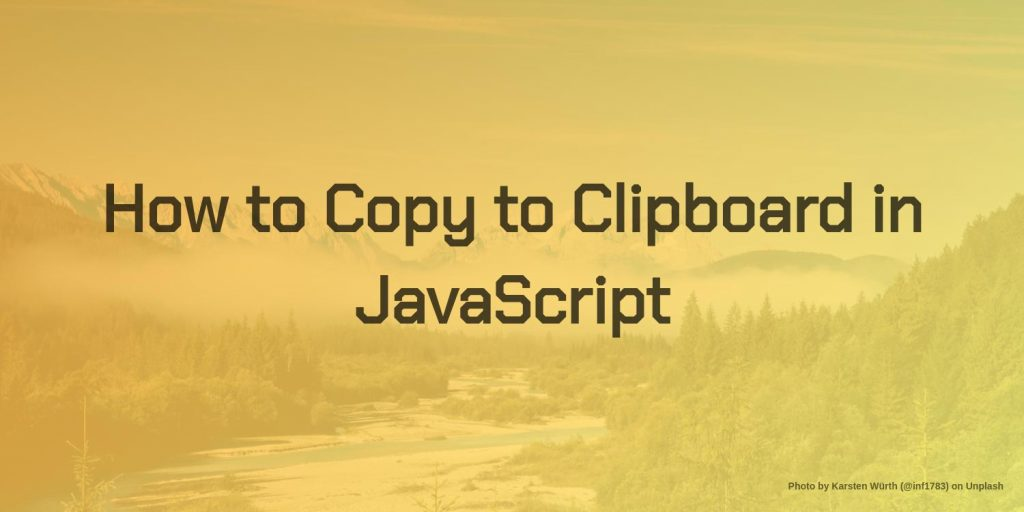how to copy to clipboard using javascript