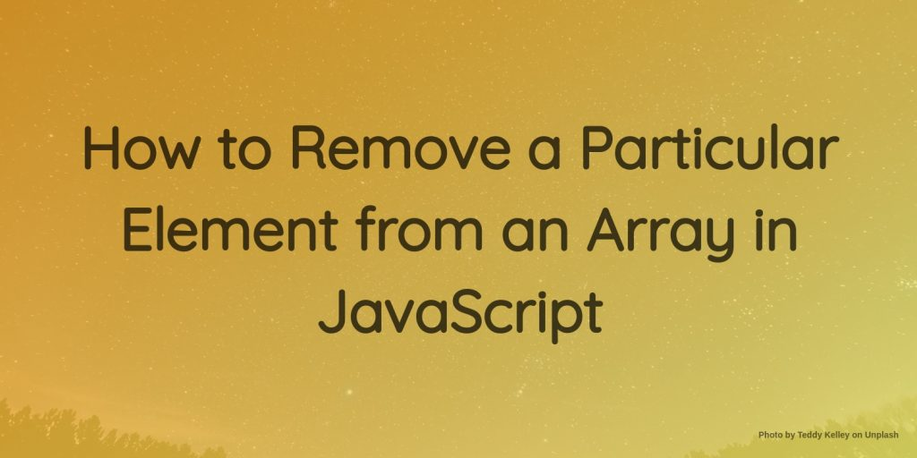 how to remove a particular element from an array