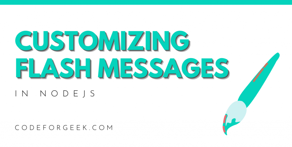 Customizing Flash Messages Featured Image