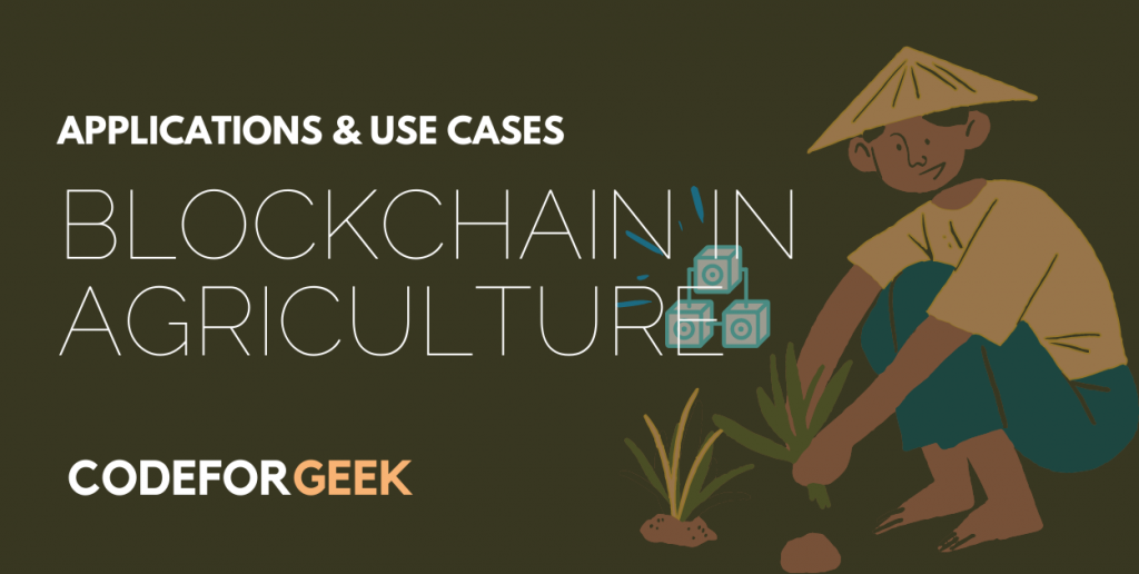 Blockchain In Agriculture Featured Image
