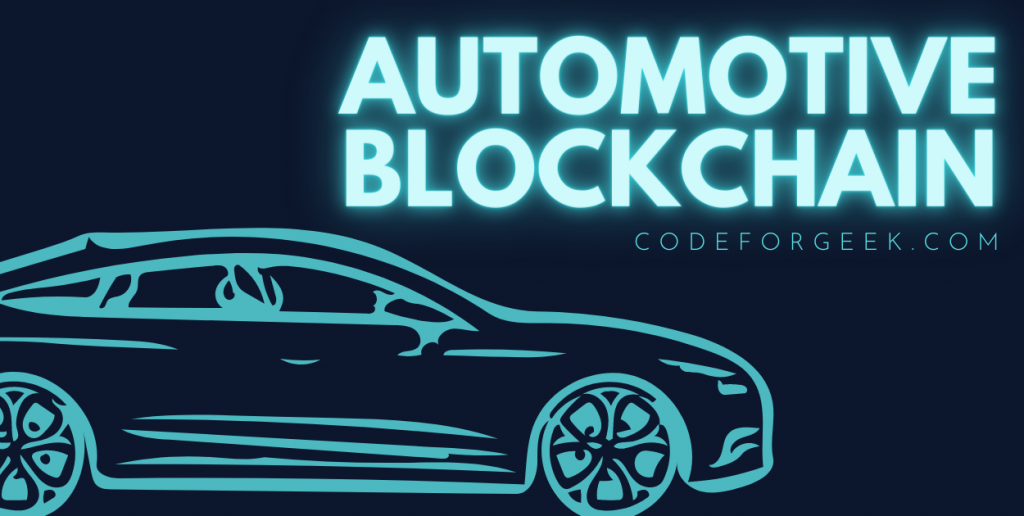 Blockchain In Automotive Industry Featured Image