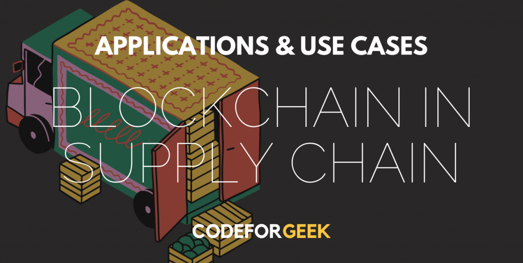 Blockchain In Supply Chain Featured Image