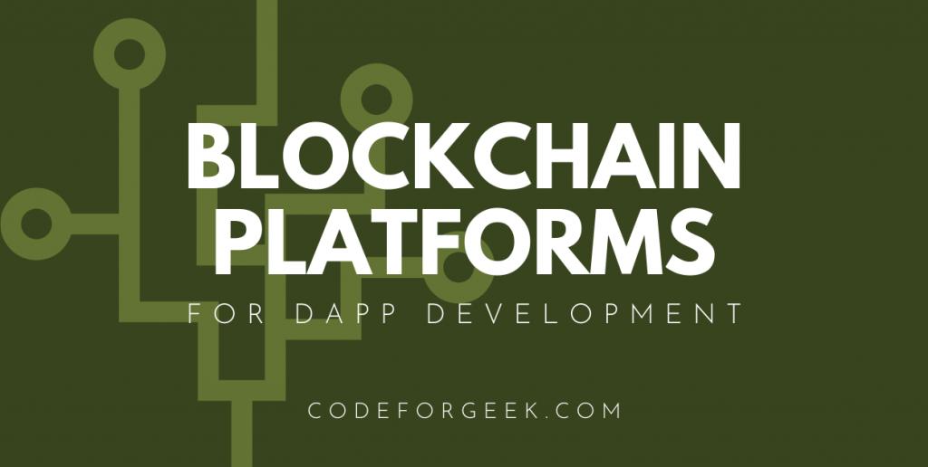 Blockchain Platforms Featured Image