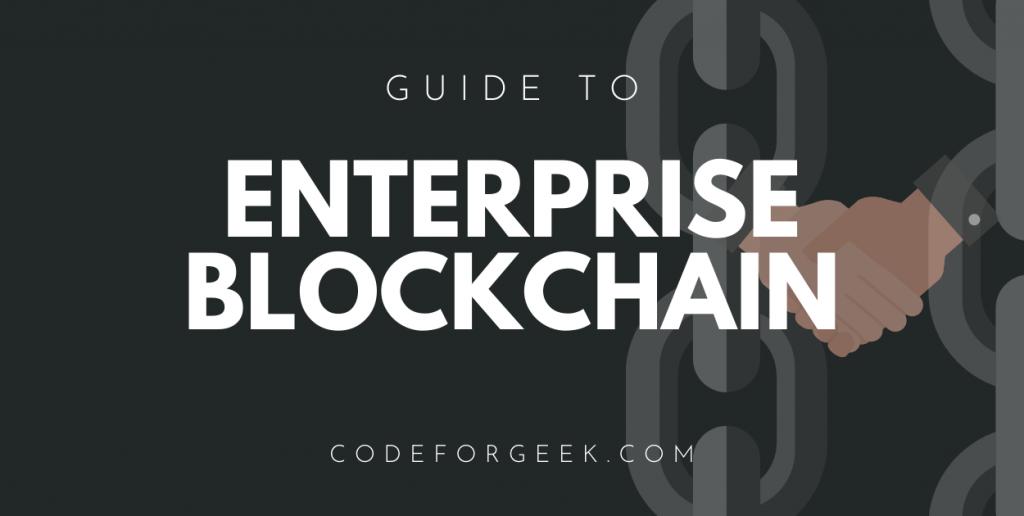 Enterprise Blockchains Featured Image