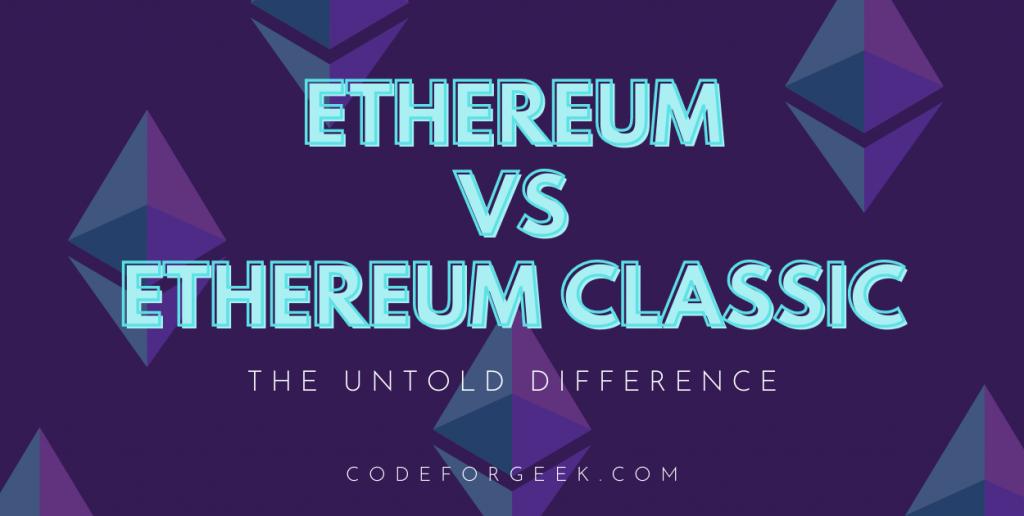 Ethereum vs Ethereum Classic Featured Image