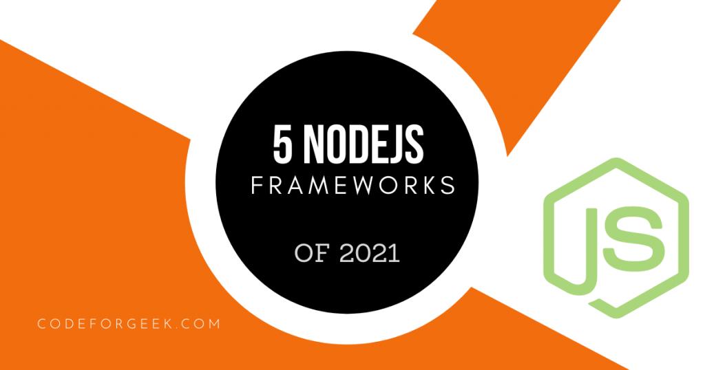 Nodejs Frameworks Featured Image