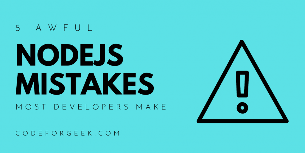 Nodejs Mistakes Featured Image