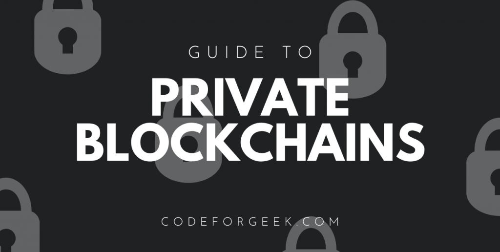 Private Blockchains Featured Image