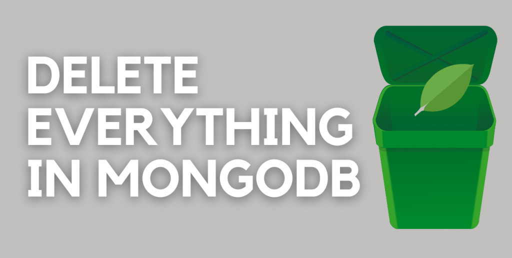 Delete Everything In A MongoDB Database Featured Image