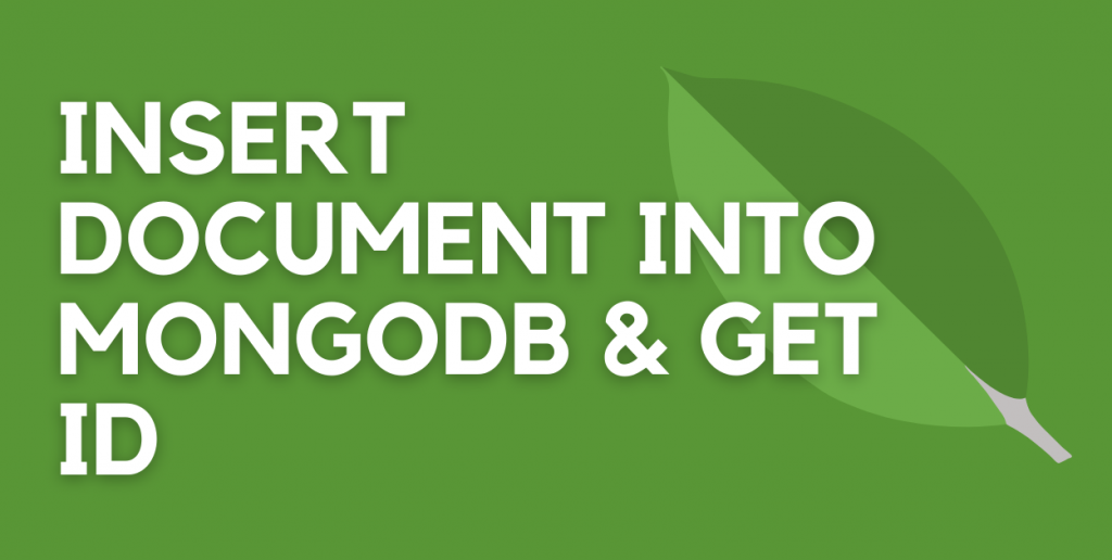 Insert Document Into MongoDB Using Mongoose Featured Image