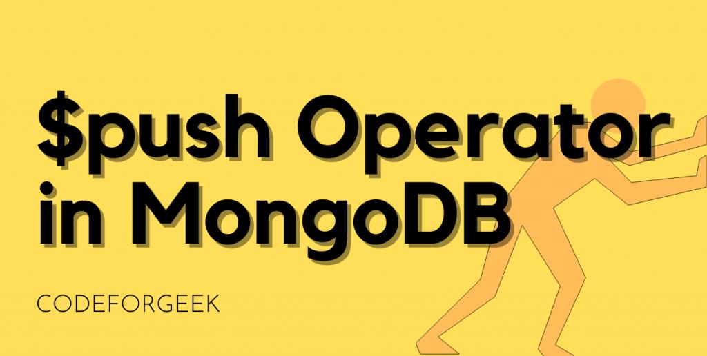 $push Operator Featured Image