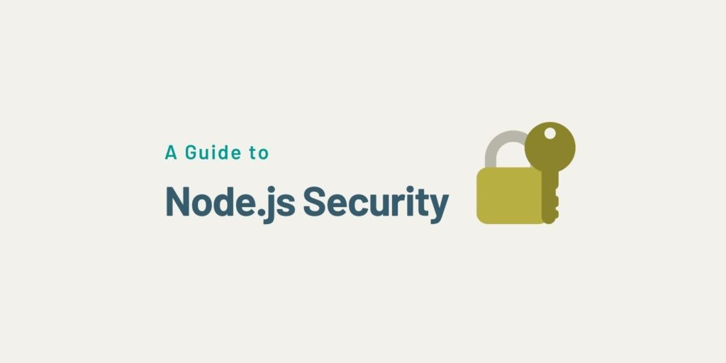 A Guide to Node.js Security