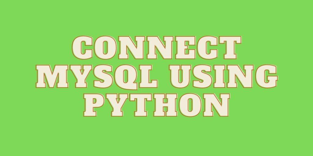 Connect mysql using python