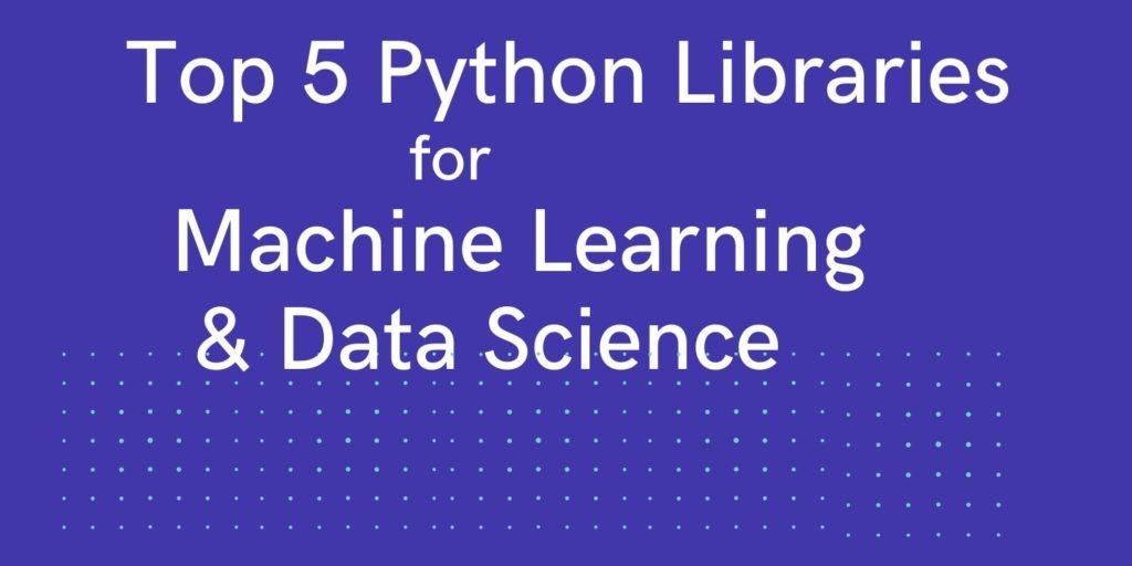 Top Python Libraries