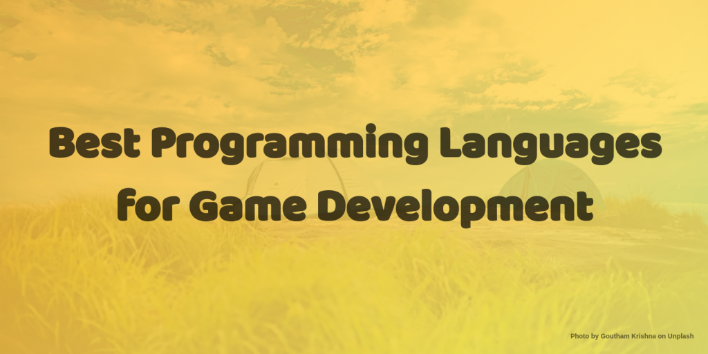 the best programming languages for game development