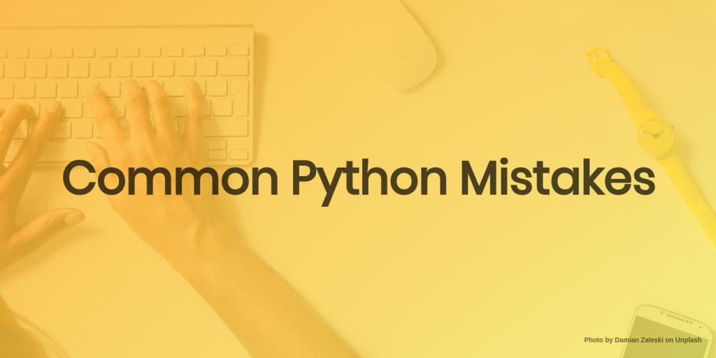 common python mistakes
